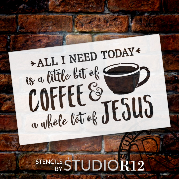 "Little Bit Of Coffee Whole Lot Of Jesus - Word Art Stencil - 19"" x 12"" - STCL1787_3 - by StudioR12"