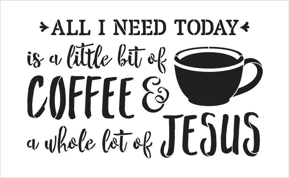 "Little Bit Of Coffee Whole Lot Of Jesus - Word Art Stencil - 22"" x 14"" - STCL1787_4 - by StudioR12"