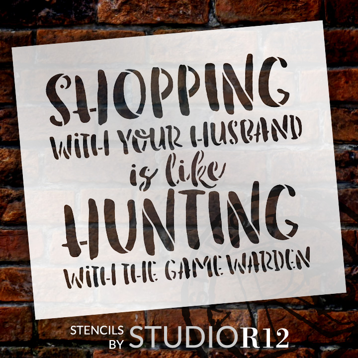 """Shopping Like Hunting - Word Stencil - 17"""" x 15"""" - STCL1848_4 - by StudioR12"""