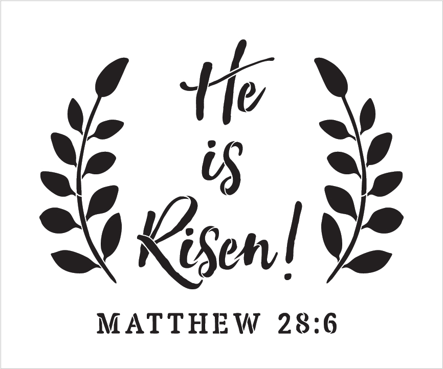 "He Is Risen - Wreath - Word Art Stencil - 12"" x 10"" - STCL1875_1 by StudioR12"