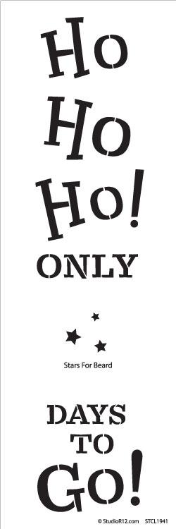 "Ho Ho Ho Countdown Project Stencil - 18"" x 6"""