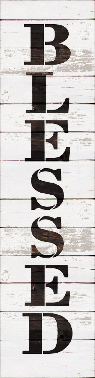 "Blessed - Farmhouse Serif - Vertical - Word Stencil - 4"" x 16"" - STCL1960_2 - by StudioR12"
