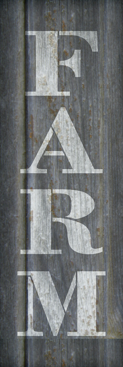 "Farm - Farmhouse Serif - Vertical - Word Stencil - 8"" x 30"" - STCL1964_5 - by StudioR12"