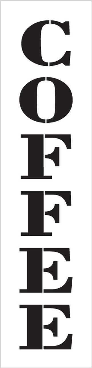 "Coffee - Farmhouse Serif - Vertical - Word Stencil - 6"" x 24"" - STCL1966_4 - by StudioR12"