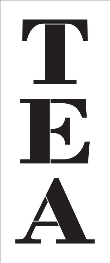 """Tea - Farmhouse Serif - Vertical - Word Stencil - 8"""" x 20"""" - STCL1968_3 - by StudioR12"""