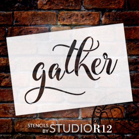 "Gather - Elegant Hand Script - Word Stencil - 9"" x 6"" - STCL1985_1 - by StudioR12"