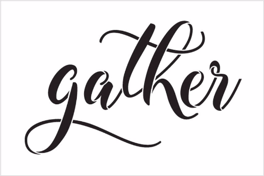 "Gather - Elegant Hand Script - Word Stencil - 16"" x 11"" - STCL1985_3 - by StudioR12"