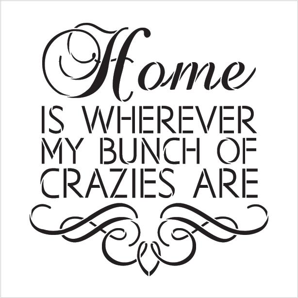 "Home Crazies - Scrolls - Word Art Stencil - 18"" x 18"" - STCL1995_4 - by StudioR12"