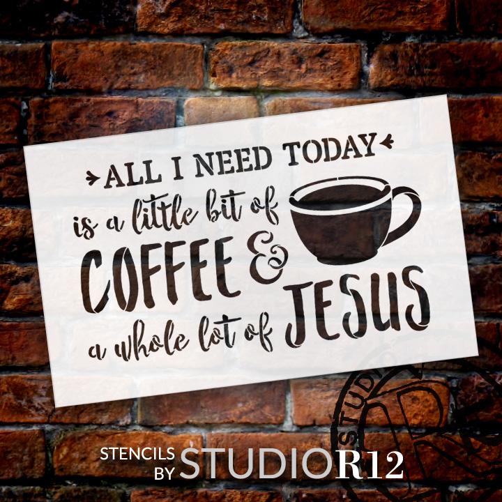 "Little Bit Of Coffee Whole Lot Of Jesus - Word Art Stencil - 28"" x 18"" - STCL1787_5 - by StudioR12"