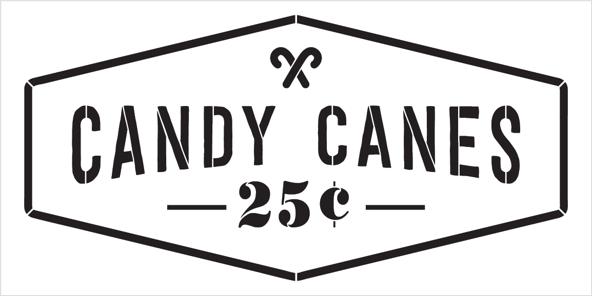 """Candy Canes 25 Cents - Word Art Stencil - 30"""" x 15"""" - STCL2001_5 - by StudioR12"""