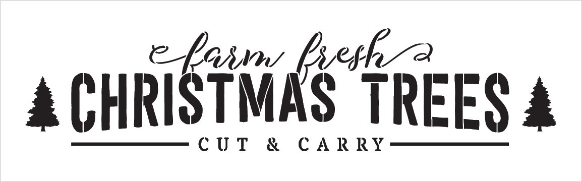 """Farm Fresh Christmas Trees - Long - Word Art Stencil - 30"""" x 9"""" - STCL2002_4 - by StudioR12"""