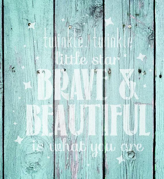 "Twinkle Twinkle - Brave & Beautiful - Word Art Stencil - 14"" x 15"" - STCL2006_2 - by StudioR12"