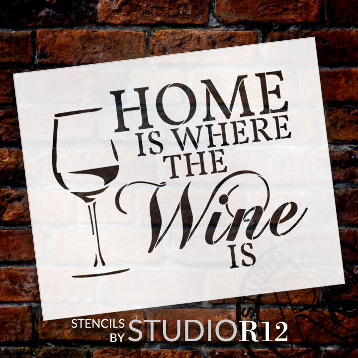 "Home Is Where - Wine - Word Art Stencil - 14"" x 11"" - STCL1892_2 - by StudioR12"