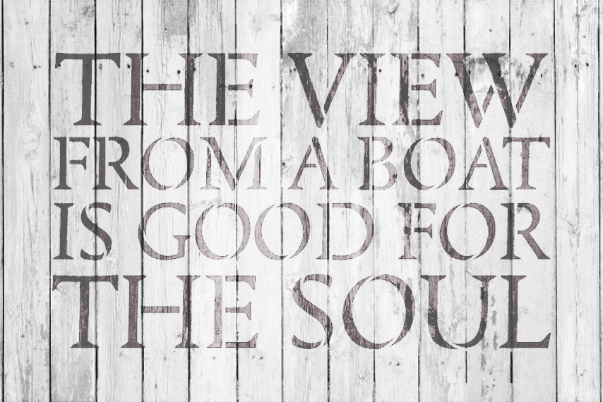 """The View From A Boat - Word Stencil - 14"""" x 9"""" - STCL1885_2 - by StudioR12"""