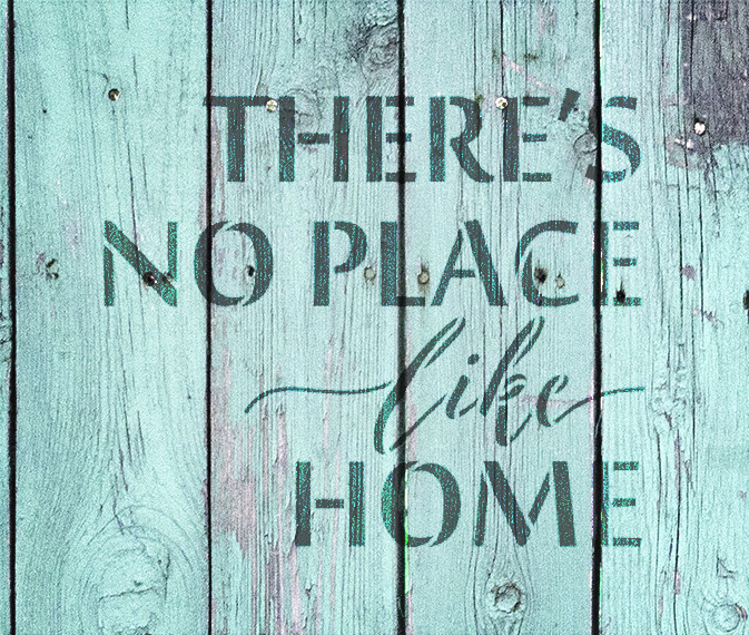 """There's No Place Like Home - Word Stencil - 11"""" x 9"""" - STCL1884_2 - by StudioR12"""