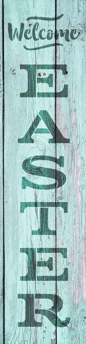 "Welcome Easter - Vertical - Word Stencil - 9"" x 30"" - STCL1877_3 - by StudioR12"