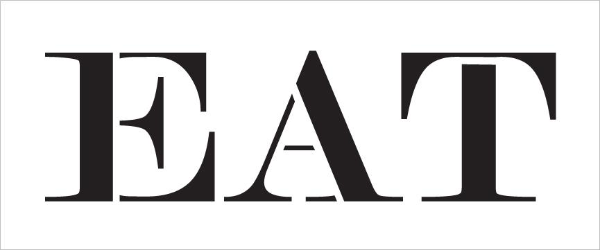 "Eat - Skinny Serif - Word Stencil - 16"" x 6"" - STCL2061_2 - by StudioR12"