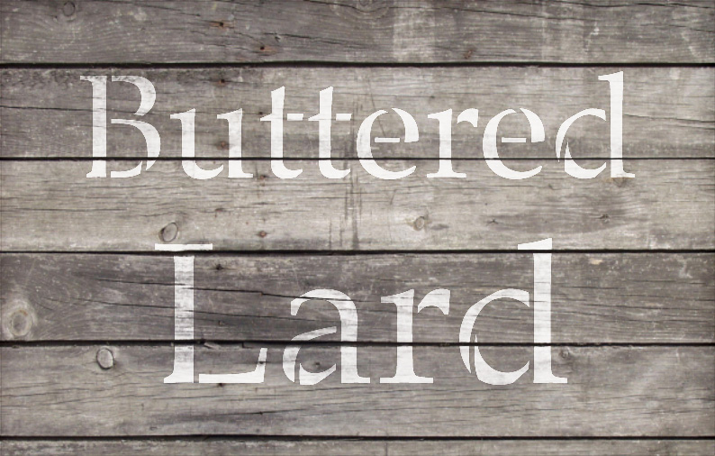 "Buttered Lard - Serif - Word Stencil - 11"" x 7"" - STCL2068_1 - by StudioR12"