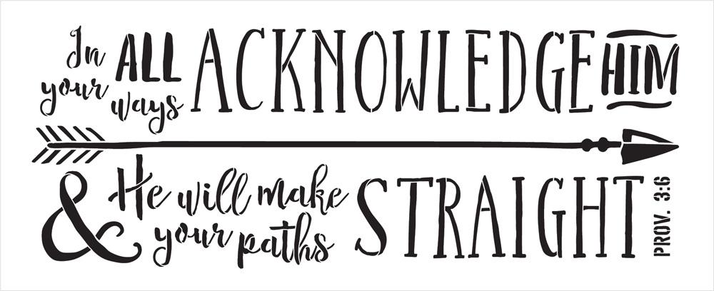 """Proverbs 3:6 - Arrow - Word Art Stencil - 27"""" x 11"""" - STCL2033_1 - by StudioR12"""