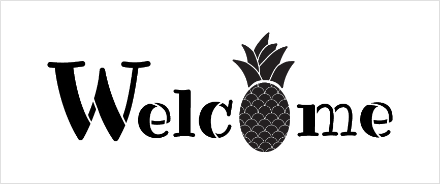 """Welcome - Pineapple - Word Stencil - 12"""" x 5"""" - STCL2071_1 - by StudioR12"""
