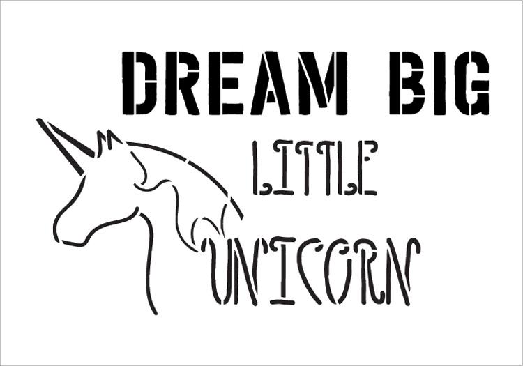 "Dream Big Little Unicorn - Word Art Stencil - 13"" x 9"" - STCL2093_2 - by StudioR12"