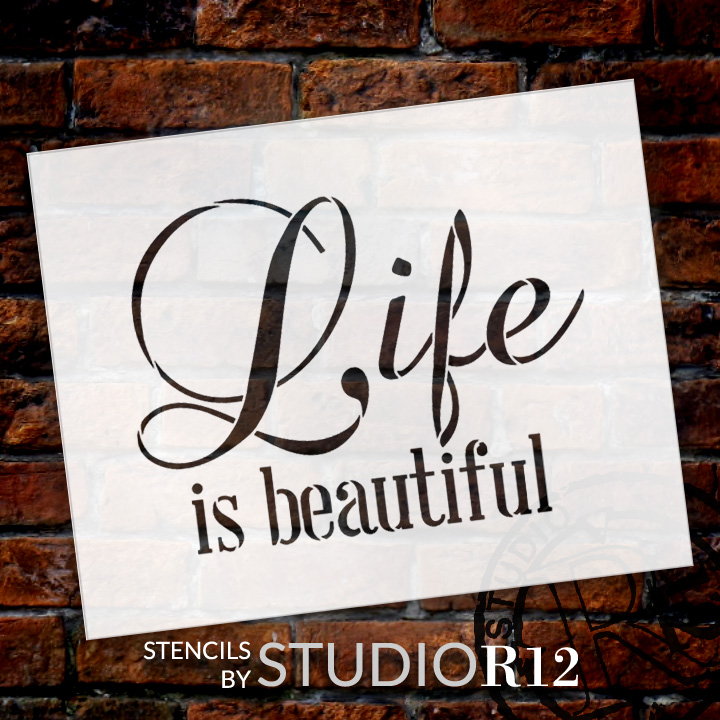 "Life Is Beautiful - Word Stencil - 17"" x 14"" - STCL1866_4 - by StudioR12"
