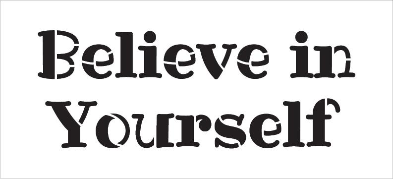 "Believe In Yourself - Fun - Word Stencil - 24"" x 11"" - STCL2094_5 - by StudioR12"