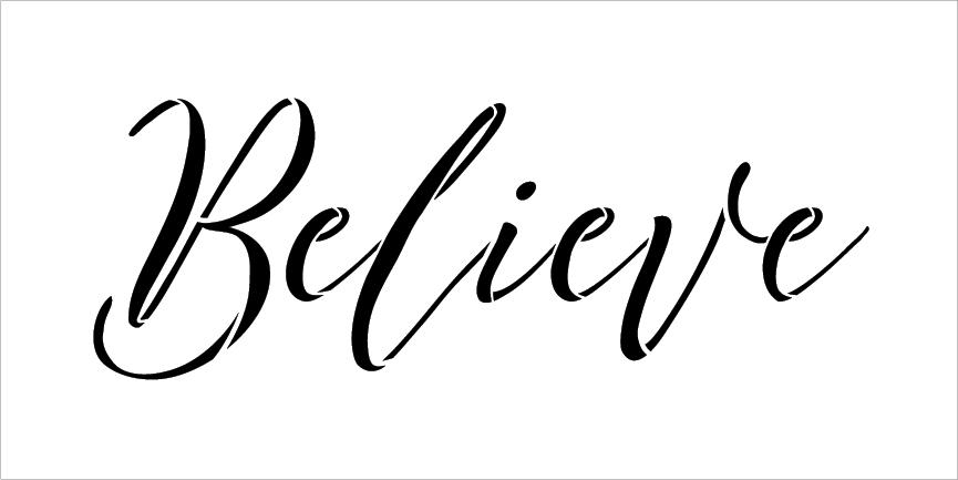 "Believe - Cursive - Word Stencil - 12"" x 6"" - STCL2096_1 - by StudioR12"