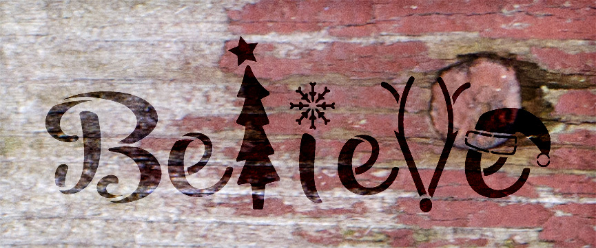 "Believe - Tree, Snowflake, Reindeer, Hat- Word Art Stencil - 30"" x 12"" - STCL2098_5 - by StudioR12"