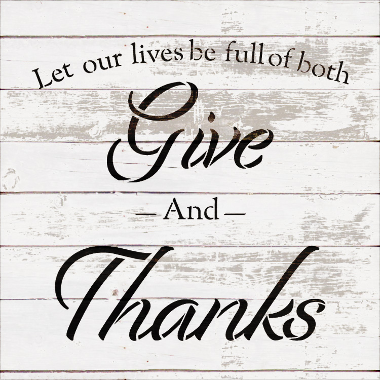 "Full of Both - Give Thanks - Word Stencil - 15"" x 15"" - STCL2100_3 - by StudioR12"
