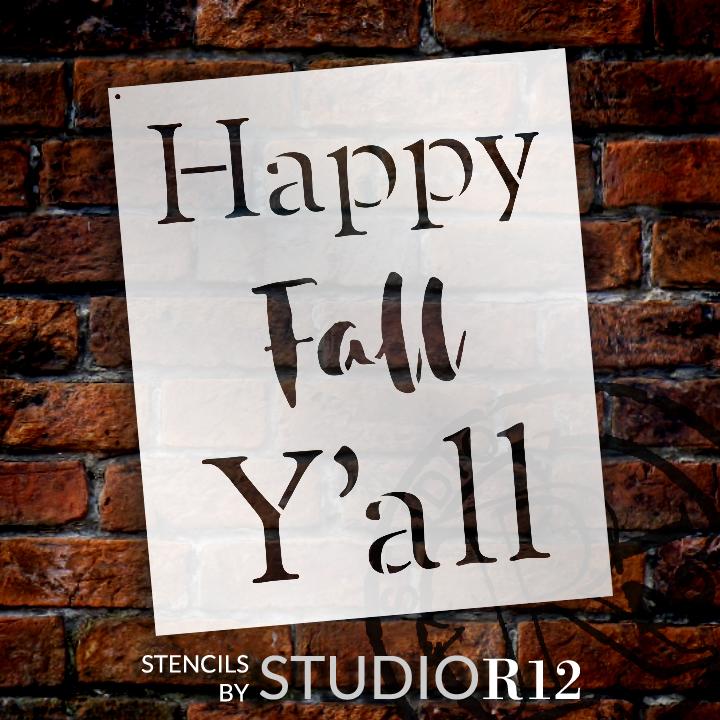 """Happy Fall Y'all - Basic - Word Stencil - 8"""" x 9"""" - STCL2101_1 - by StudioR12"""