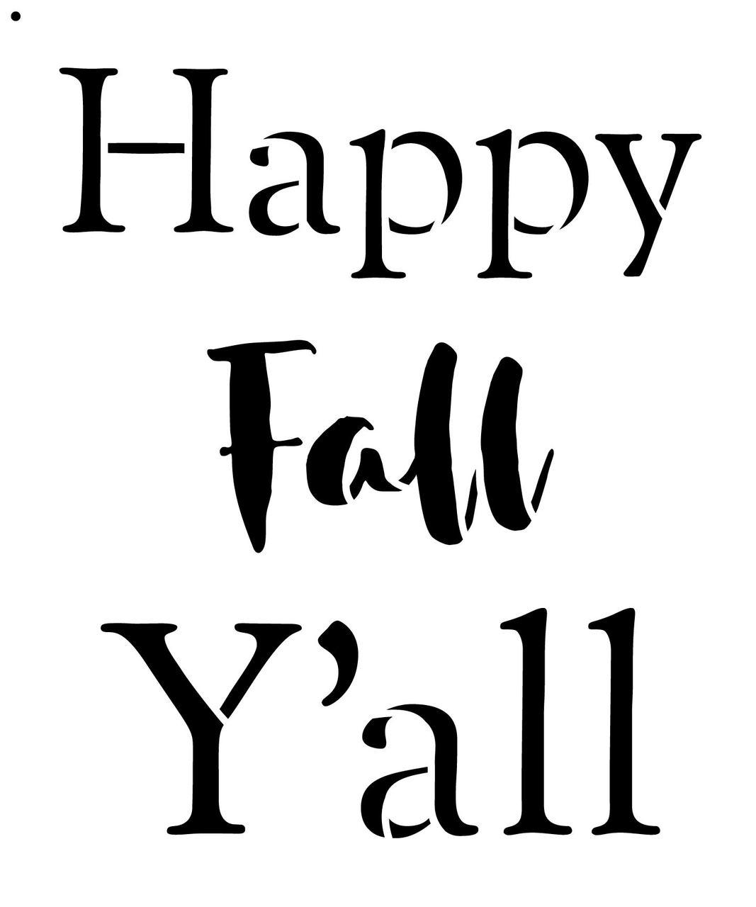 """Happy Fall Y'all - Basic - Word Stencil - 14"""" x 16"""" - STCL2101_3 - by StudioR12"""