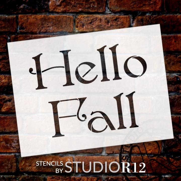 "Hello Fall - Elegant - Word Stencil - 8"" x 6"" - STCL2108_1 - by StudioR12"