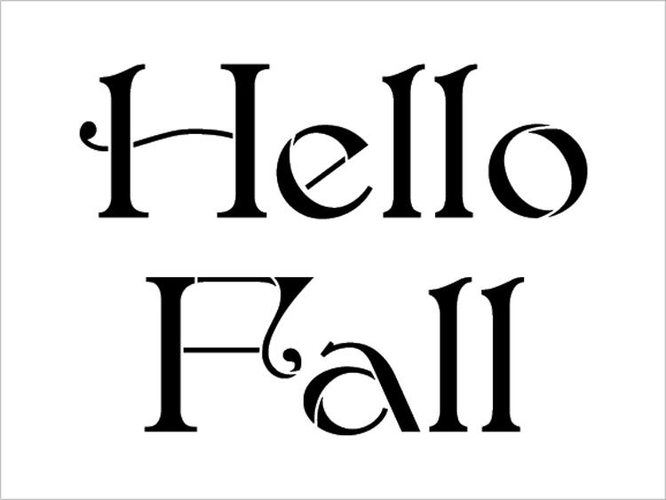 "Hello Fall - Elegant - Word Stencil - 20"" x 15"" - STCL2108_4 - by StudioR12"