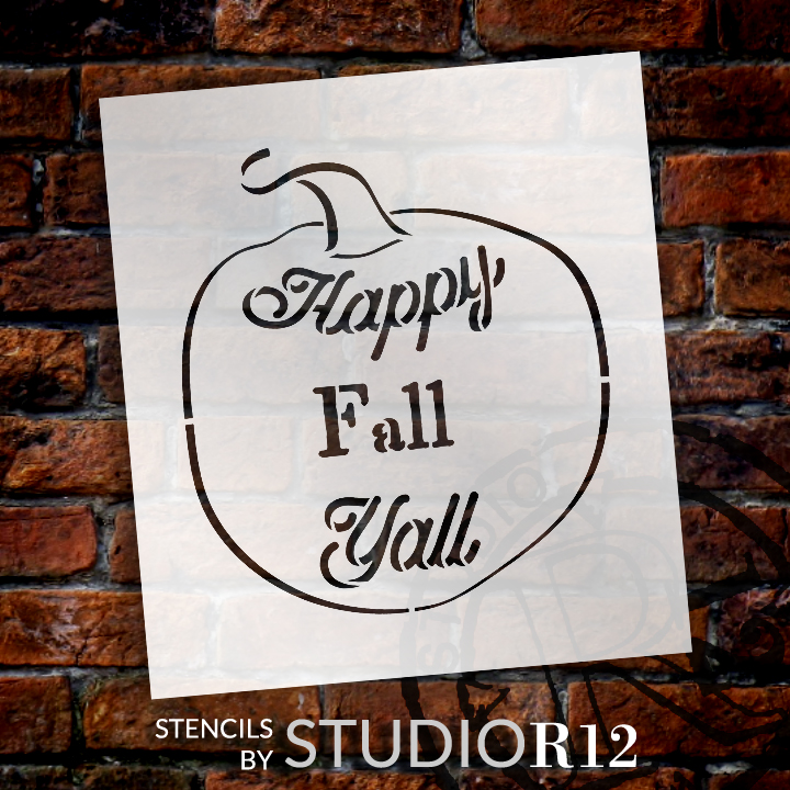 """Happy Fall Ya'll - Pumpkin - Word Art Stencil - 15"""" x 16"""" - STCL2109_3 - by StudioR12"""