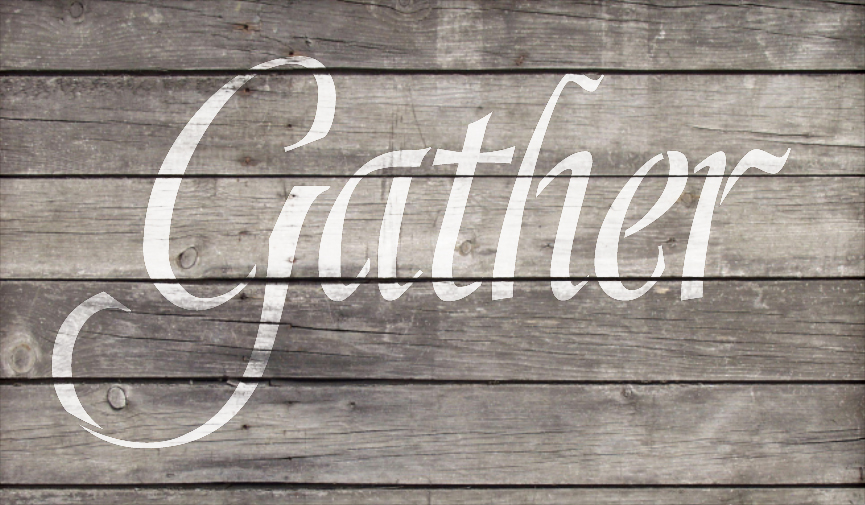 "Gather - Graceful  - Word Stencil - 20"" x 12"" - STCL2154_3 - by StudioR12"