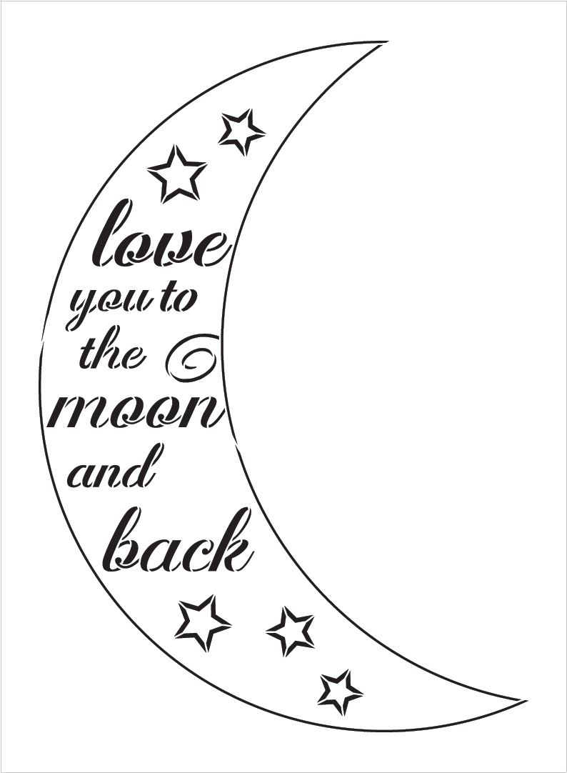 """Moon and Back - Casual Script - Word Art Stencil - 11"""" x 15"""" - STCL1841_1 - by StudioR12"""