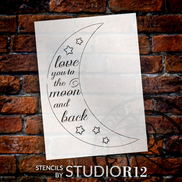 """Moon and Back - Casual Script - Word Art Stencil - 16"""" x 21"""" - STCL1841_3 - by StudioR12"""