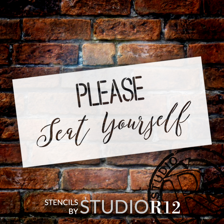 """Please Seat Yourself - Simple & Script - Word Stencil - 21"""" x  10"""" - STCL2159_3 - by StudioR12"""