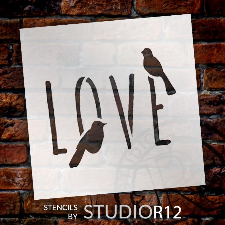 "Bird Love - Word Art Stencil - 9"" x 9"" - STCL1820_3 - by StudioR12"