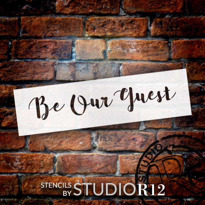 "Be Our Guest Script - Word Stencil - 21"" x 6"" - STCL2167_3 - by StudioR12"