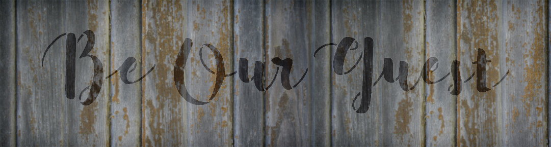 """Be Our Guest Script - Word Stencil - 24"""" x 7"""" - STCL2167_4 - by StudioR12"""