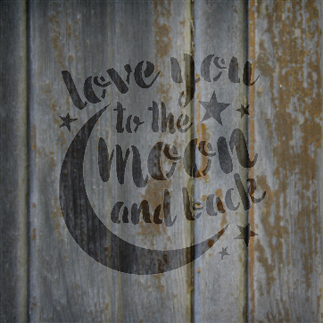 """I Love You To The Moon And Back - Word Art Stencil - 5"""" x 5"""" - STCL1516_1 - by StudioR12"""