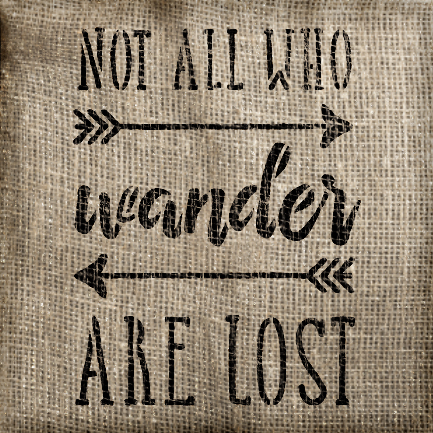 "Not All Who Wander Word Stencil - 12"" x 12"" - STCL1511_4 - by StudioR12"