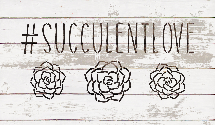 """#SucculentLove Word Stencil by StudioR12 -Plant Garden Nature Art - 20"""" x 11"""" - STCL2188_3"""