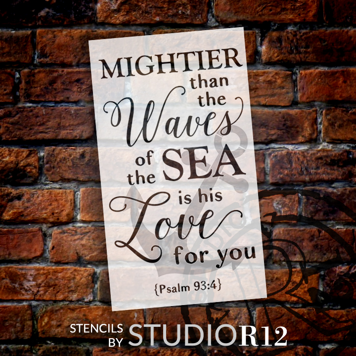 "Mightier Than the Waves - Anchor - Psalm 93:4 - 2 Part Stencil by StudioR12 - Scripture Word Art - 19"" x 30"" - STCL2400_4"