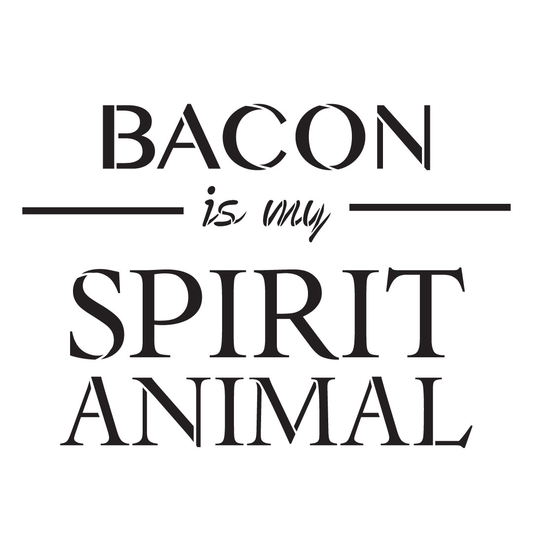 "Bacon Is My Spirit Animal Stencil by StudioR12 -  Bar Decor Word Art - 12"" x 12"" - STCL2409_2"