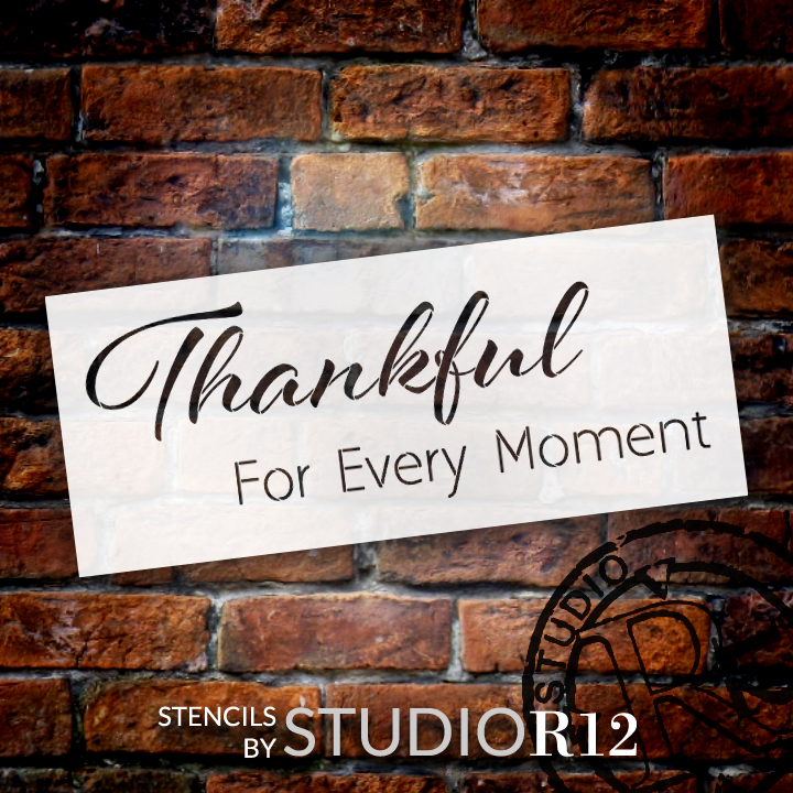 "Thankful For Every Moment Stencil by StudioR12 -  Blessings Word Art - 22"" x 9"" - STCL2209_3"