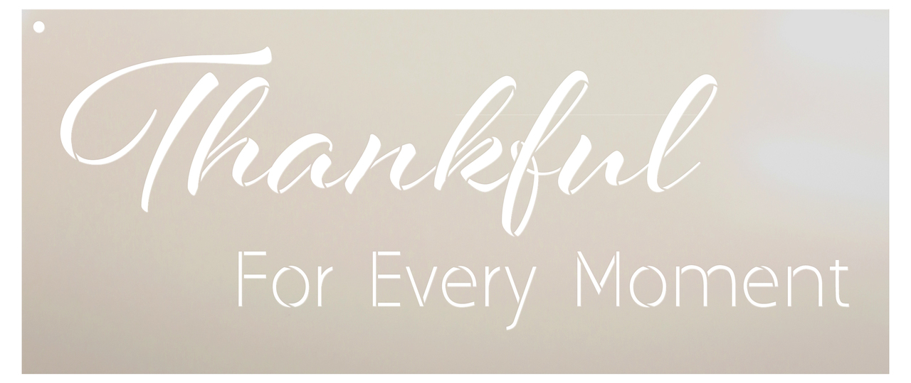 "Thankful For Every Moment Stencil by StudioR12 -  Blessings Word Art - 30"" x 13"" - STCL2209_5"