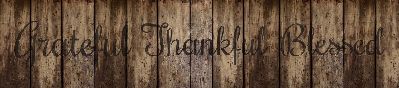 """Grateful Thankful Blessed Stencil by StudioR12 -  Thanksgiving Word Art - 20"""" x 4"""" - STCL2233_1"""
